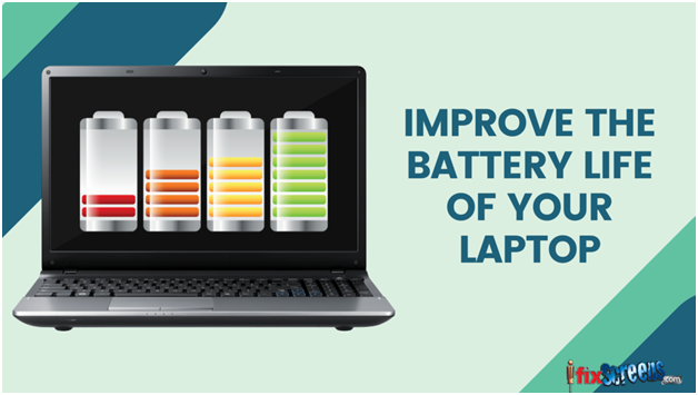 Different ways to helps Improve your  LAPTOPS's battery